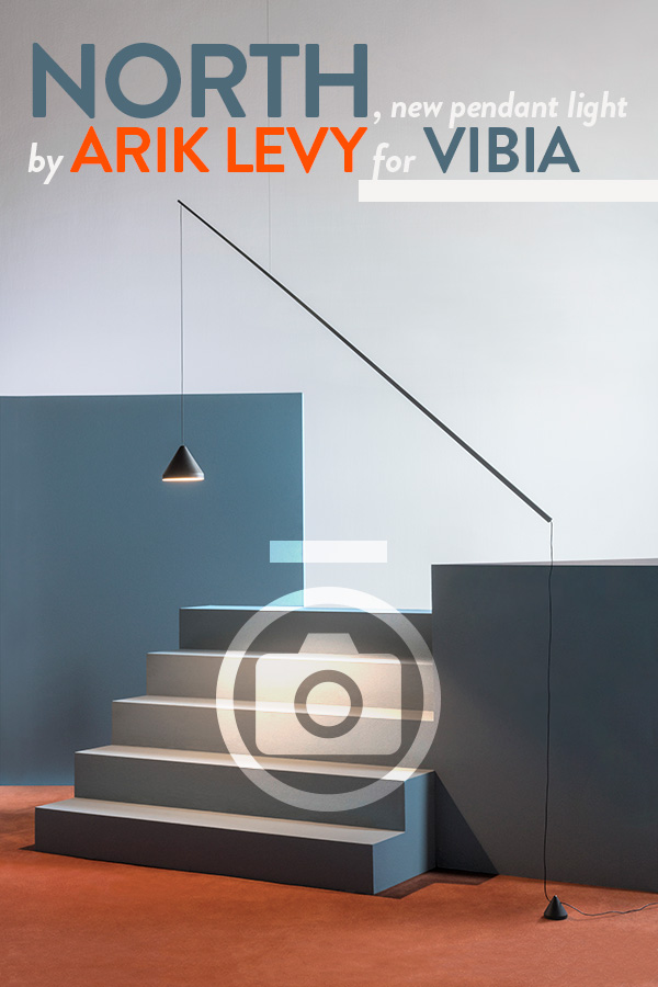 ARIK LEVY/North for Vibia