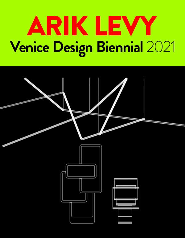 ARIK LEVY - 2021VeniceDesign